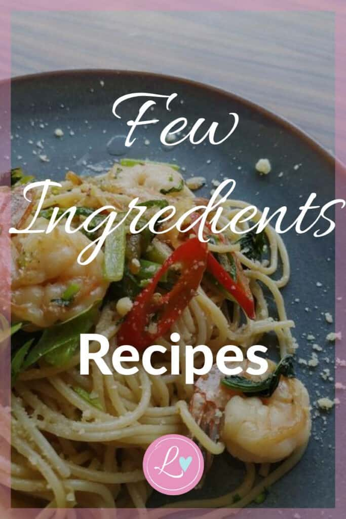 Few Ingredients Recipes - lovelifelivewise