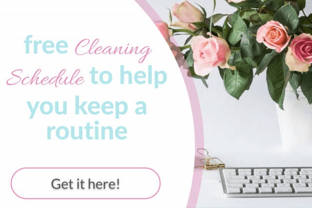 Keep a strong routine by downloading this cleaning schedule and following on with weekly, monthly cleaning routines
